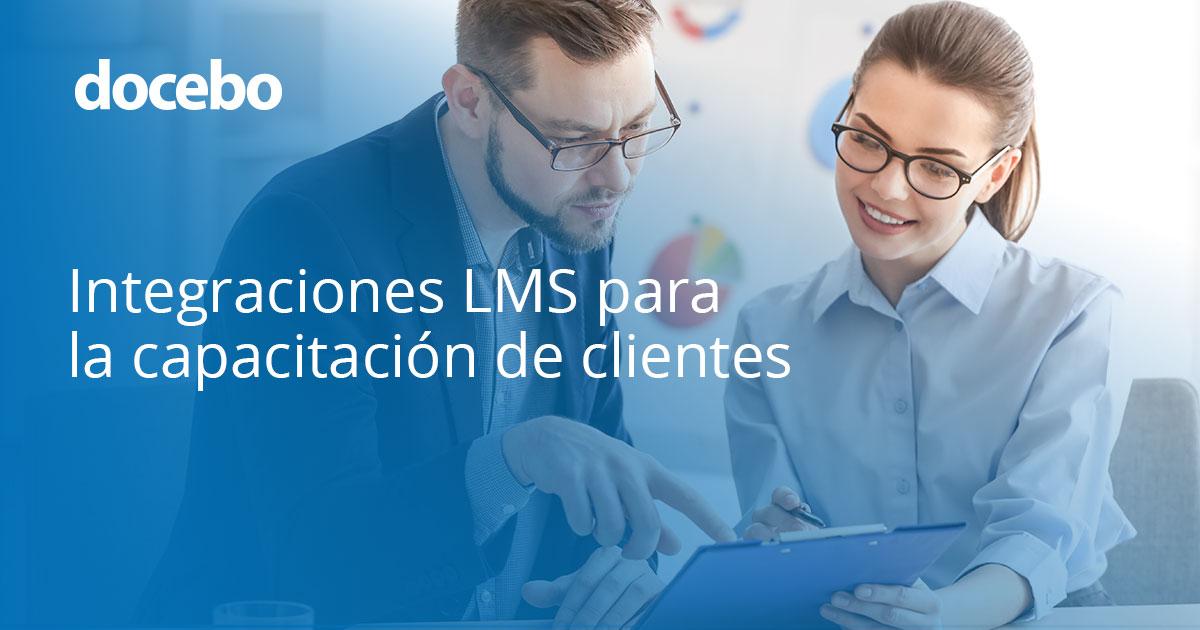 Integraciones LMS para la capacitación de clientes