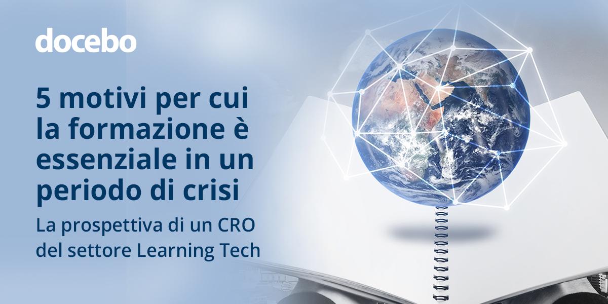 COVID-19: La prospettiva di un CRO del settore Learning Tech - Perché la formazione è essenziale per i dipendenti in smart working
