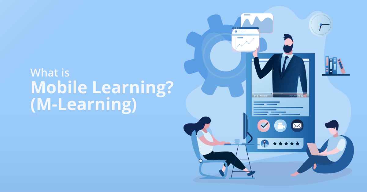 What is Mobile Learning? (M-Learning)