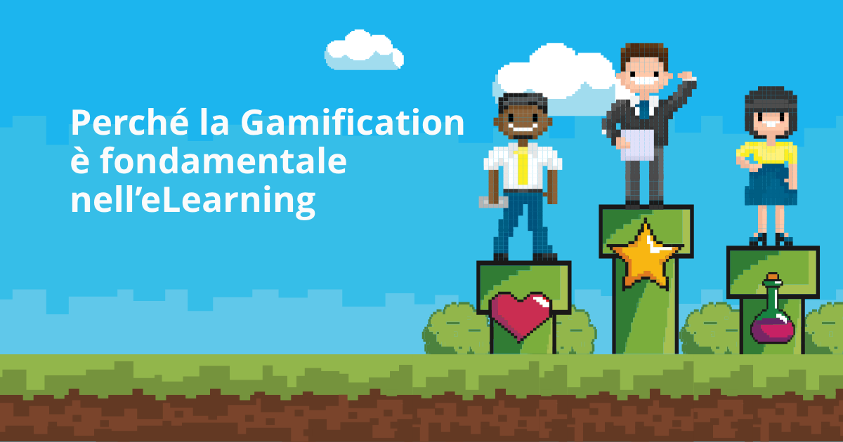 Perché la Gamification è fondamentale nell'eLearning