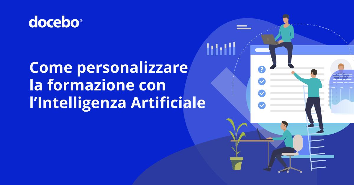 Come creare una Learning Experience personalizzata con l'IA