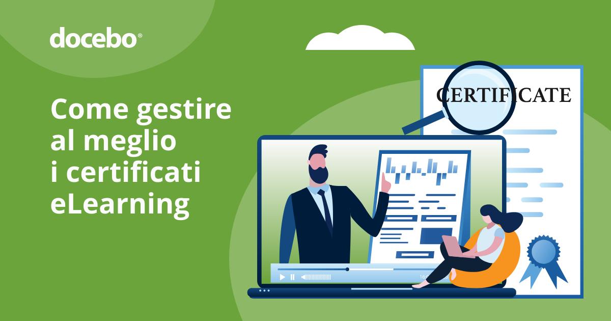 Come creare e gestire i Certificati eLearning nel tuo LMS