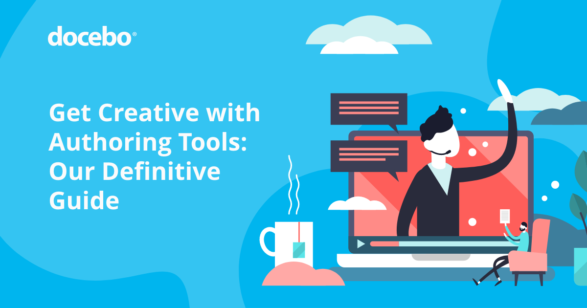 Authoring Tools for E-Learning: The Definitive Guide