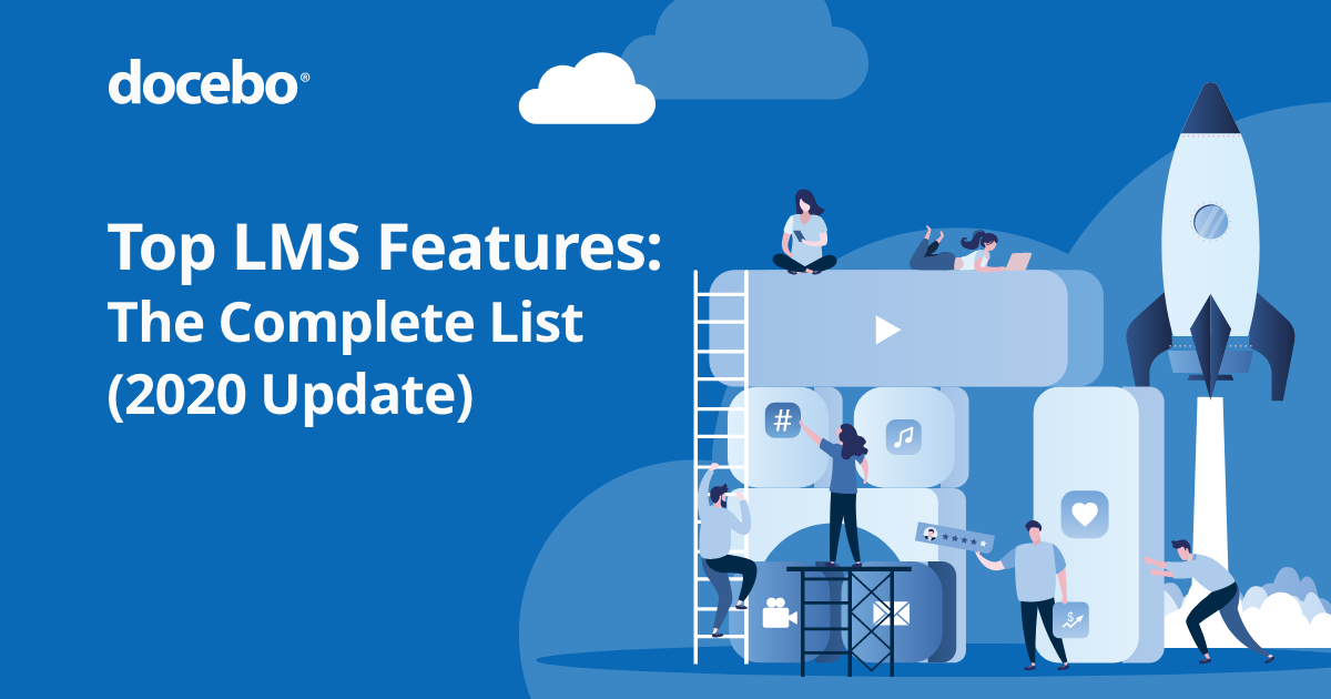 Top LMS Features: The Complete List (2020 Update)