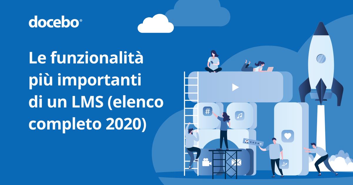 Le funzionalità più importanti di un LMS (elenco completo 2020)