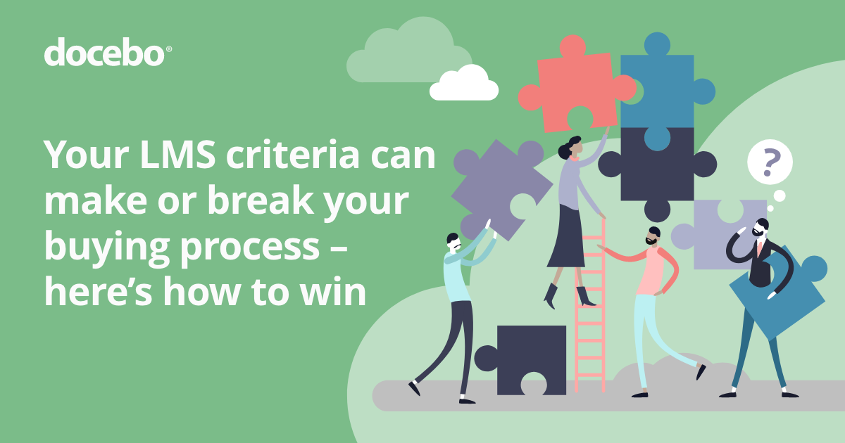LMS Criteria: How to go about finding your dream LMS