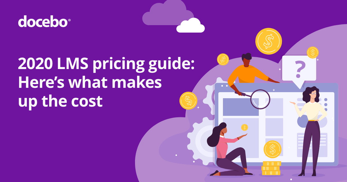 2020 LMS pricing guide: Here's what makes up the cost