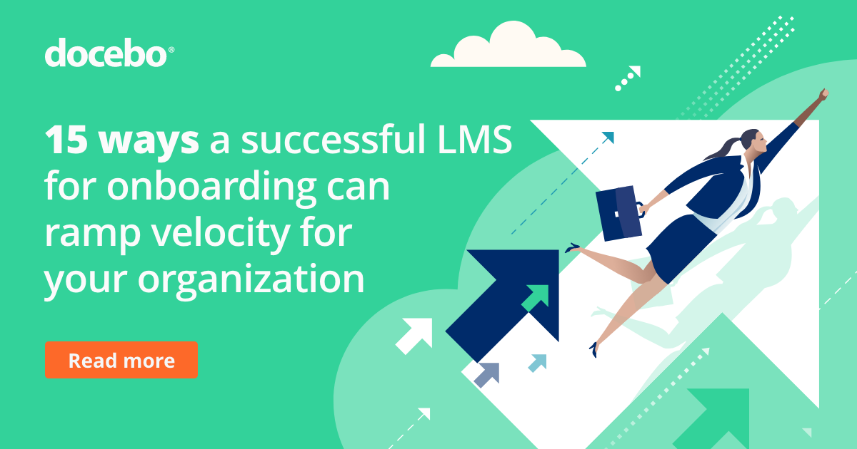 15 ways a successful LMS for onboarding can ramp velocity for your organization
